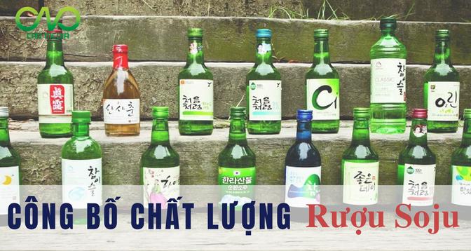 Công bố tiêu chuẩn chất lượng sản phẩm rượu soju nhập khẩu (Ảnh C.A.O)