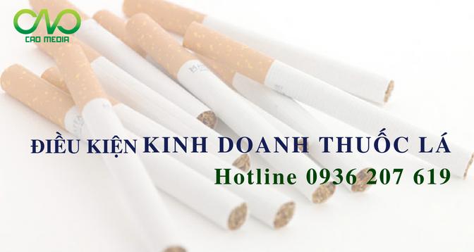 6 điều kiện kinh doanh thuốc lá cơ bản doanh nghiệp nên biết