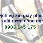 Trình tự xin giấy phép sản xuất rượu công nghiệp