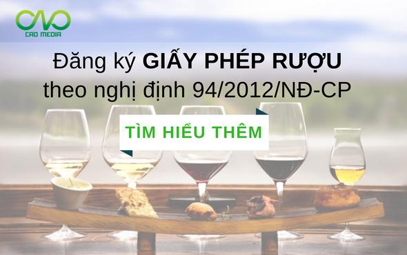 Đăng ký giấy phép kinh doanh rượu theo nghị định 94/2012/NĐ-CP