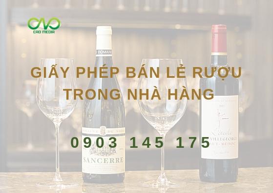 Tư vấn thủ tục xin giấy phép bán lẻ rượu trong nhà hàng